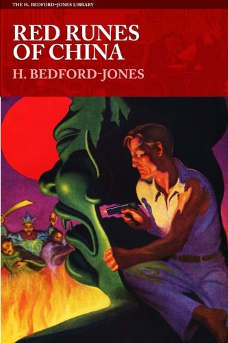 9781618272515: Red Runes of China (The H. Bedford-Jones Library)
