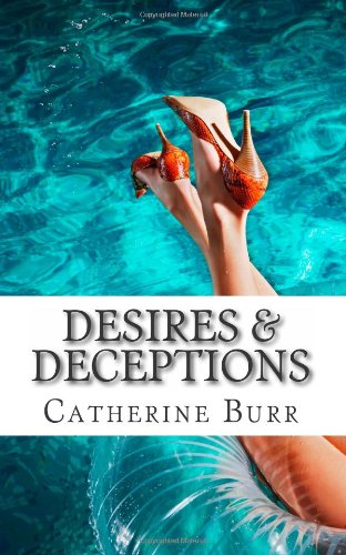 9781618290717: Desires and Deceptions