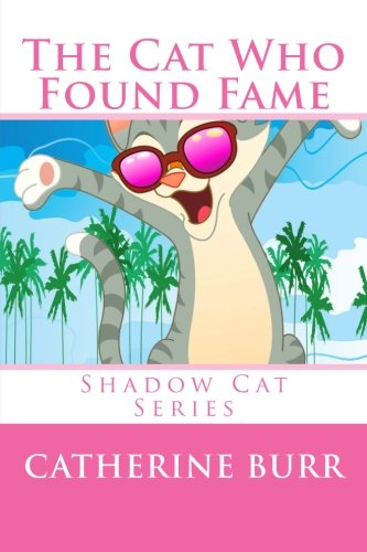 The Cat Who Found Fame: Catherine Burr