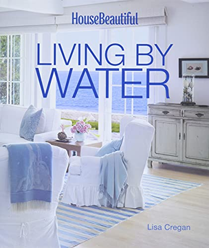 9781618371164: House Beautiful Living by Water