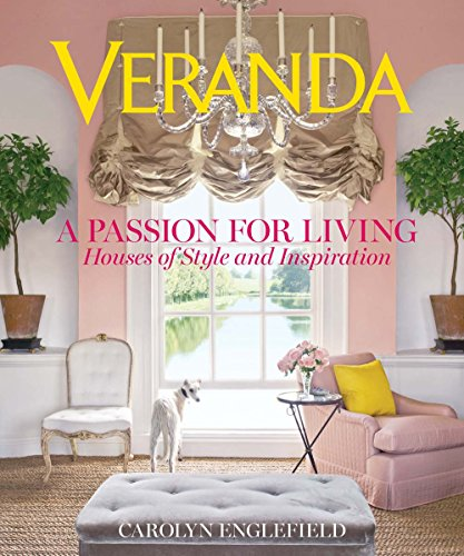 9781618371355: Veranda A Passion for Living: Houses of Style and Inspiration