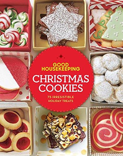 9781618371454: Good Housekeeping Christmas Cookies: 75 Irresistible Holiday Treats (Good Food Guaranteed)