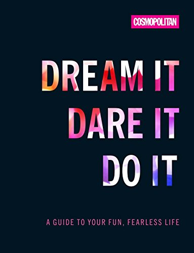 9781618372048: Cosmo's Dream It Dare It Do It: A Guide to Your Fun, Fearless Life