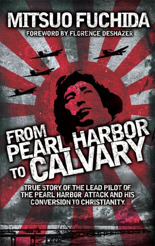 9781618430106: From Pearl Harbor to Calvary [Printbook]
