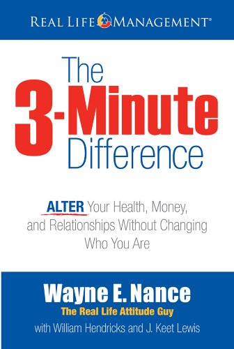 9781618431189: The 3-Minute Difference: ALTER Your Health, Money and Relationships Without Changing Who You Are