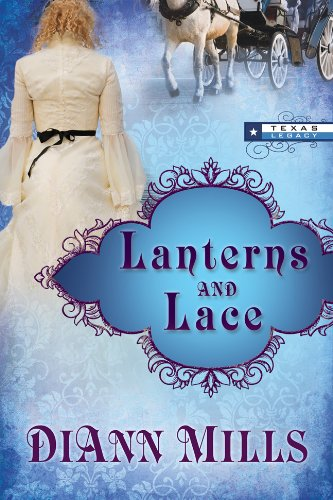 9781618431288: Lanterns and Lace (TEXAS LEGACY)