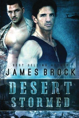Desert Stormed Large Print Edition: James Brock