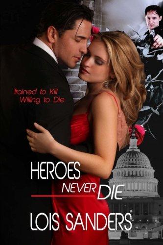Heroes Never Die: Lois Sanders