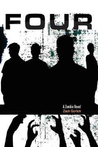 9781618480354: Four: A Zombie Novel