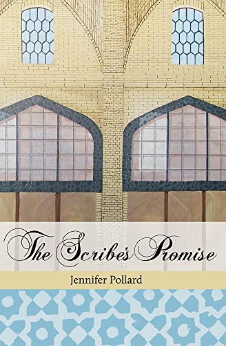 The Scribe's Promise: Pollard, Jennifer