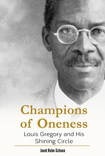 9781618510815: Champions of Oneness: Louis Gregory and His Shining Circle