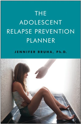 9781618520258: The Adolescent Relapse Prevention Planner
