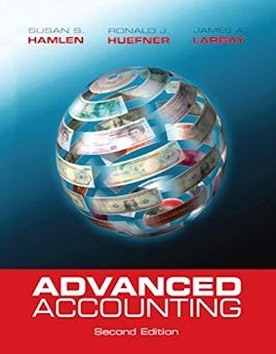 Advanced Accounting: Hamlen, Huefner, Largay