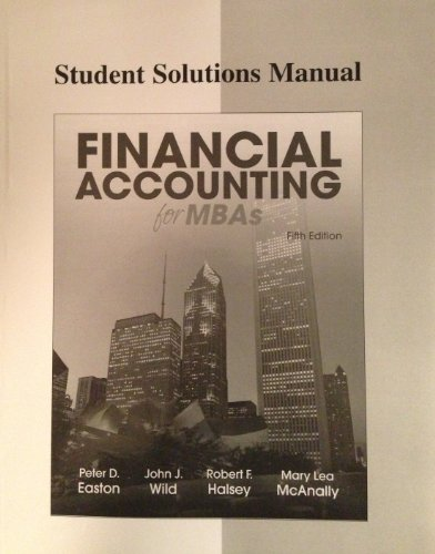 9781618530196 student solution manual for financial accounting for rh abebooks com financial and managerial accounting for mbas solution manual pdf MBA Accounting Degree Program
