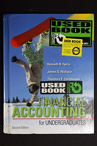 Financial Accounting for Undergraduates : Instructor's Edition: Kenneth Ferris; James