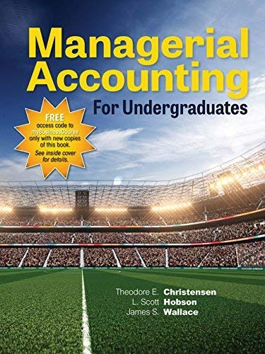 Managerial Accounting for Undergraduates: Hobson and Wallace Christensen