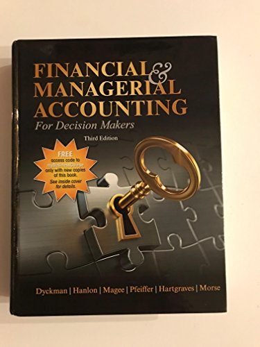 FINANCIAL+MGRL.ACCT.F/DECISION MAKERS: Dyckman, Hanlon, Magee,