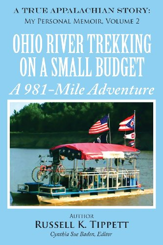 9781618563002: Ohio River Trekking on a Small Budget a 981-Mile Adventure