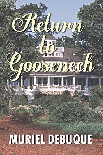 9781618566744: Return to Gooseneck