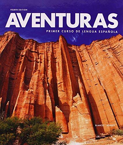 Aventuras: Primer Curso De Lengua Espan?ola
