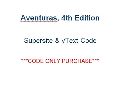 9781618570628: Aventuras 4th Supersite PLUS CODE (Supersite and vText) - CODE ONLY (Aventuras)