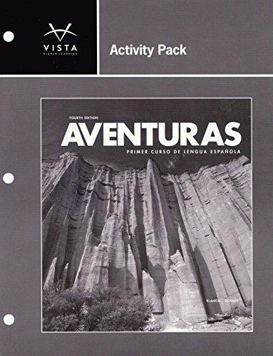 Activity Pack for Aventuras Primer Curso de Lengua Espanola: Philip Redwine Donley, Jose A. Blanco