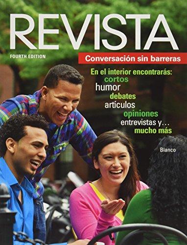 Revista: Conversacio�n sin barreras, 4th Edition: José A. Blanco
