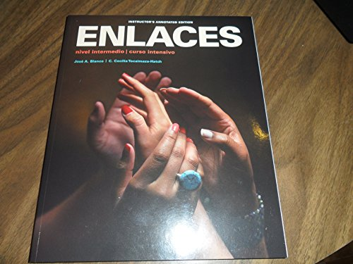 9781618570864: Enlaces:Nivel INtermedia/Curso Intensivo:INSTRUCTOR'S ANNOTATED EDITION