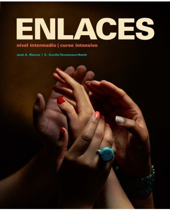 9781618571526: Enlaces: Nivel Intermedio, Curso Intensivo