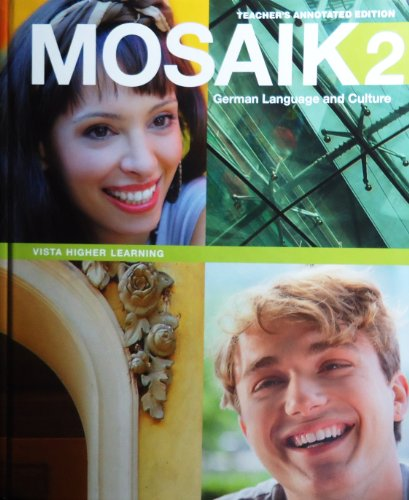 Mosaik 2, German Language and Culture, Textbook, Teacher's Annotated Edition
