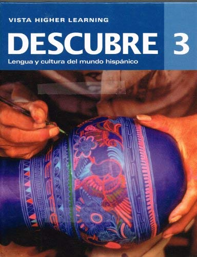 Descubre, Level 3: Vista Higher Learning