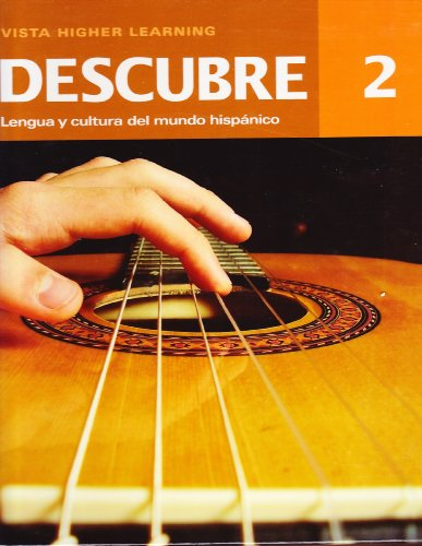 9781618572042: Descubre 2. Lengua y Cultura del Mundo Hispanico. Teacher's Annotated Edition