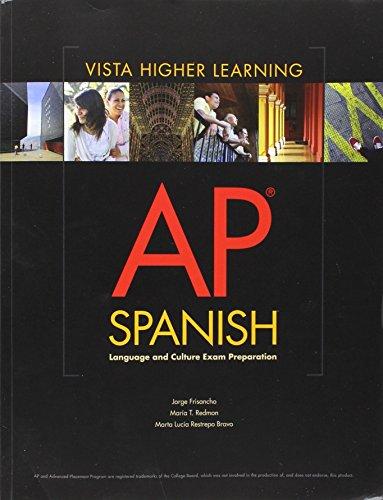 9781618572257: AP Spanish Language and Culture Exam Preparation Student Edition