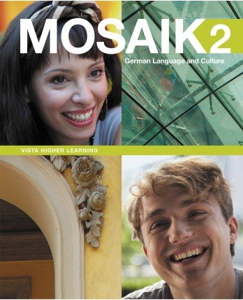 9781618573599: Mosaik Level 2 Student Edition w/ Supersite, vText and WebSAM Code