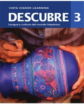 9781618574879: Descubre ©2014, Level 3 Student Edition, Supersite Code and vtext