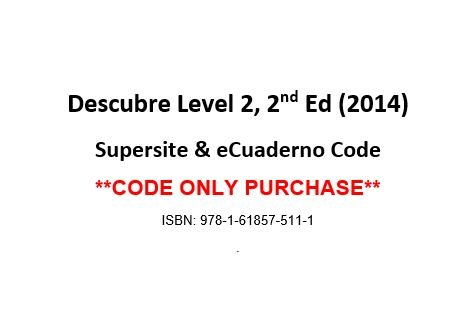 9781618575111: Descubre Level 2, 2nd Edition, Supersite and eCuaderno Code - CODE ONLY