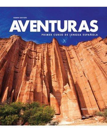 9781618576323: Aventuras 4th Edition - Student Edition, Supersite Code and WebSAM Code (Aventuras)