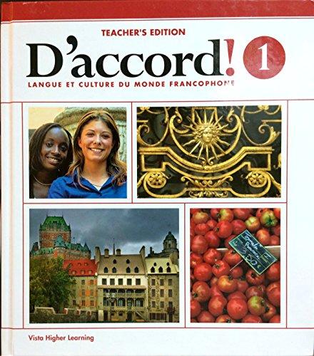 D'accord : Langue Et Culture Du Monde Francophone, Vol. 1, Teacher's Edition