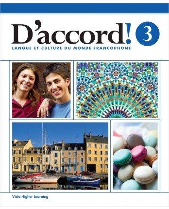 D'accord! 3 - Langue Et Culture Du Monde Francophone - Teacher's Edition: Blanco, Jose A.