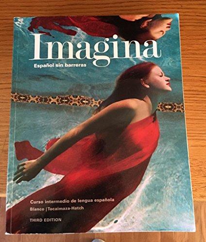 9781618578846: Imagina: espanol sin barreras - curso intermedio de lengua espanola instructor's annotated edition