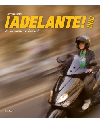 9781618578952: Adelante Uno: An Invitation to Spanish, 2nd Edition,