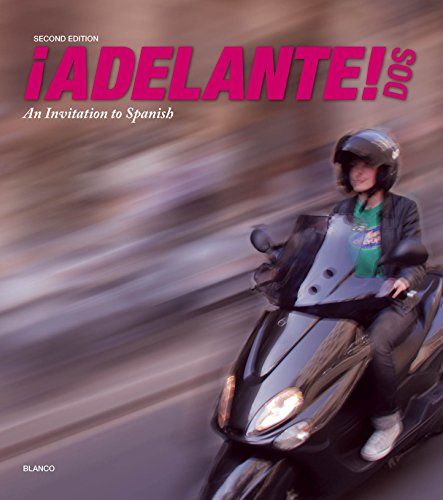9781618579546: ¡Adelante! Dos 2nd Edition - Student Edition w/ Supersite Code