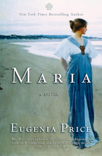 Maria: First Novel in the Florida Trilogy: Price, Eugenia
