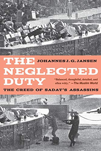 9781618613318: The Neglected Duty: The Creed of Sadat's Assassins