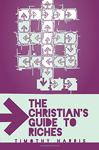 9781618621382: The Christian's Guide to Riches