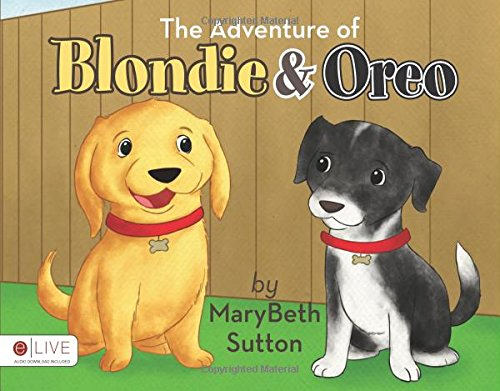 9781618621719: The Adventure of Blondie and Oreo