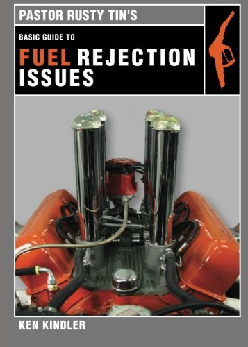 9781618622976: Pastor Rusty Tin's Basic Guide to Fuel Rejection Issues