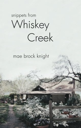 9781618623034: Snippets from Whiskey Creek
