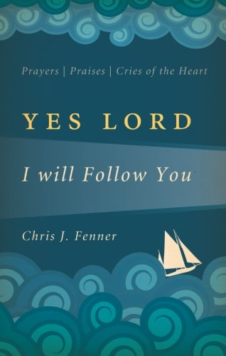 9781618623485: Yes Lord, I Will Follow You