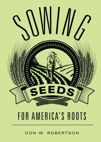 9781618623508: Sowing Seeds for America's Roots